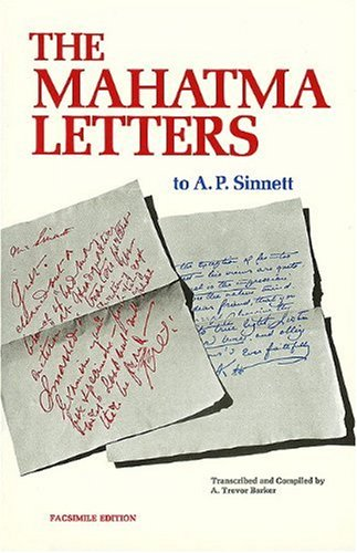 Mahatma Letters to A. P. Sinnett (Facsimile of 1926): Barker, A Trevor