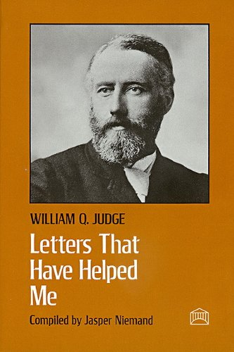 Letters That Have Helped Me: William Q. Judge
