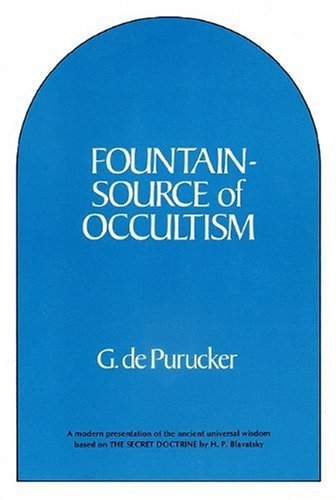 Fountain-source of Occultism: Purucker, Gottfried De
