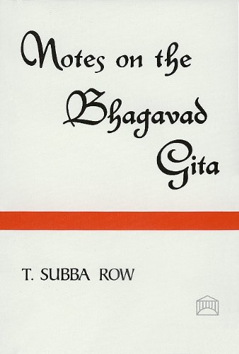 Notes on the Bhagavad Gita: T. Subba Row