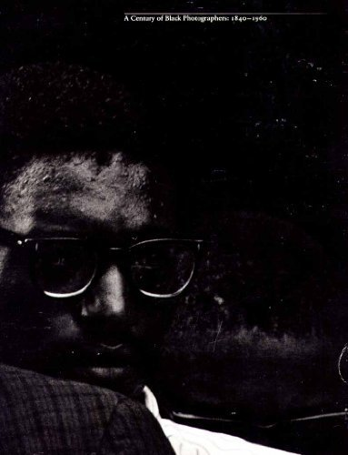 9780911517002: Century of Black Photographers, 1840-1960