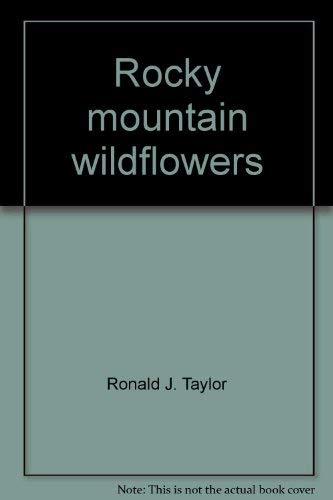 9780911518535: Rocky Mountain Wildflowers (Wildlflowers, 4)