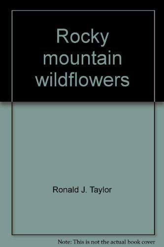 9780911518535: Rocky Mountain Wildflowers (Wildlflowers, 4)