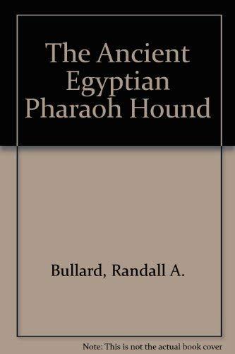 9780911518672: The Ancient Egyptian Pharaoh Hound