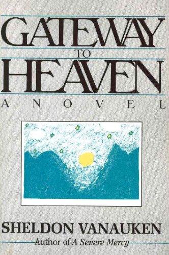 9780911519211: Gateway to Heaven