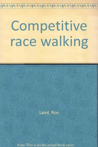 Competitive race walking: Laird, Ron
