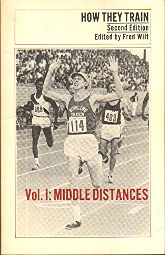 001: How They Train: Middle Distances: Fred Wilt