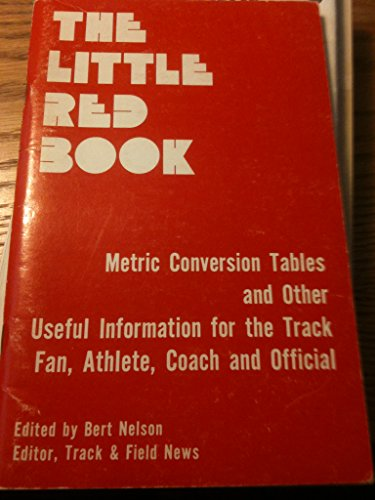 The little red book: Metric conversion tables and other useful information for the track fan, ...