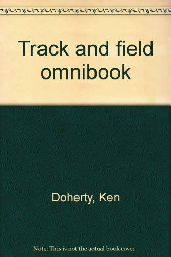 9780911520736: Track and Field Omnibook