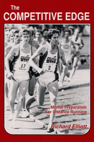 9780911521306: Competitive Edge: Mental Preparation for Distance Running