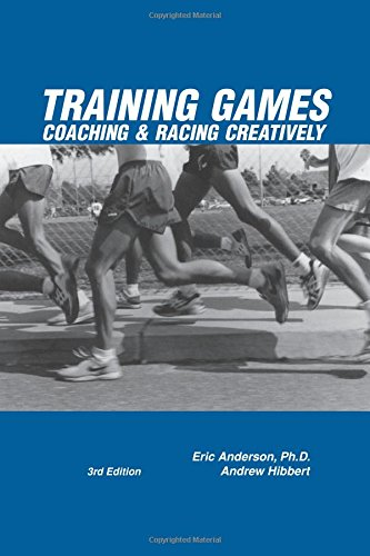 9780911521733: Training Games: Coaching & Racing Creatively, 3rd Edition