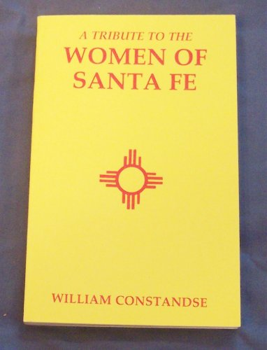 9780911527018: A Tribute to the Women of Santa Fe