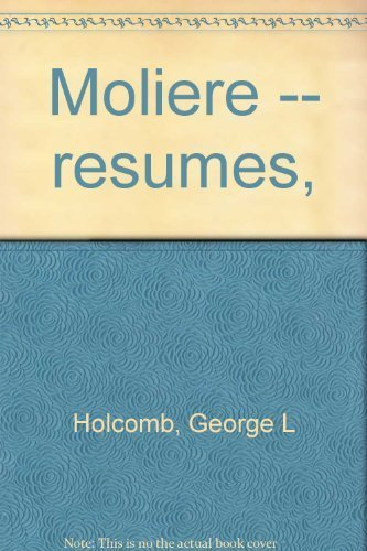 Moliere -- Resumes: Davis, Harold T.; Holcomb, George L.