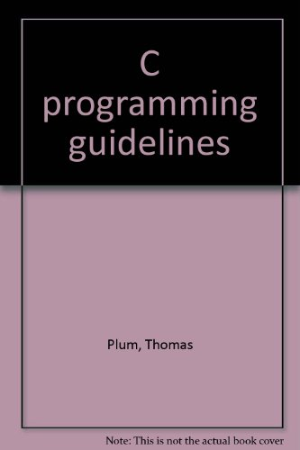 9780911537031: C programming guidelines