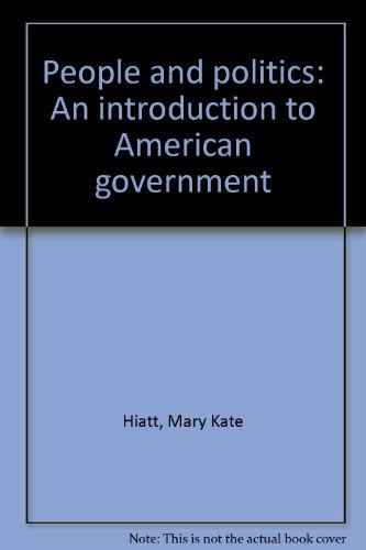 9780911541120: People and politics: An introduction to American government