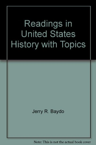 Readings in United States History with Topics: Baydo, Jerry R.