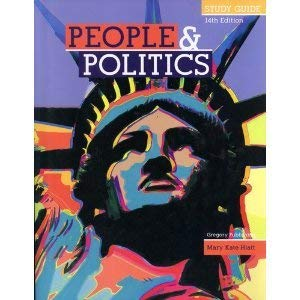 People & Politics: An Introduciton to American Government Study Guide: Mary Kate Hiatt
