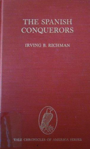 9780911548013: The Spanish Conquerors