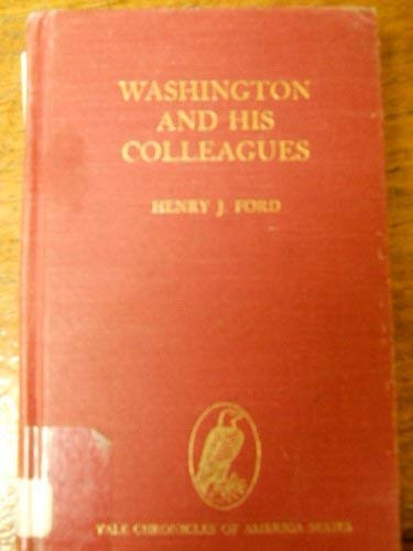 Washington and His Colleagues: Henry Jones Ford