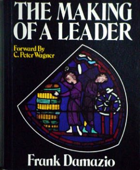 9780911555028: The Making of a Leader [Paperback] by