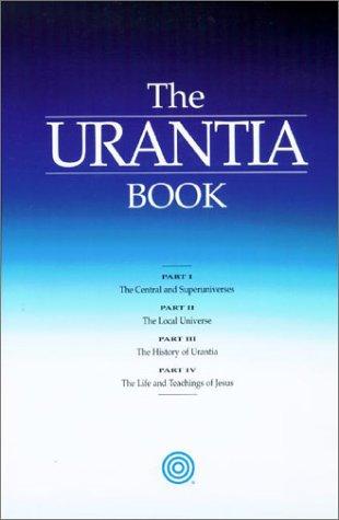 The Urantia Book: Urantia Foundation