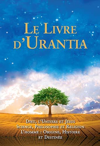 Le Livre d'Urantia (French Edition): Multiple Authors