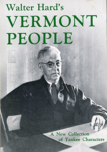 9780911570182: Walter Hard's Vermont People