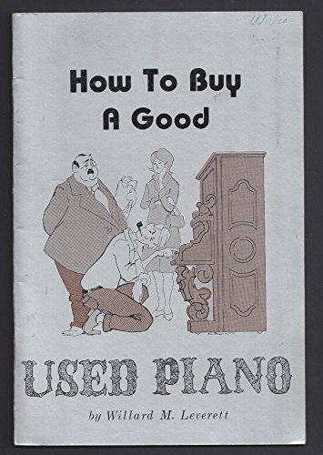 How to Buy a Good Used Piano