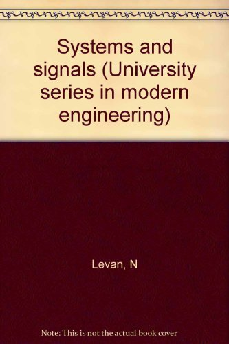 9780911575408: Systems and signals (University series in modern engineering)
