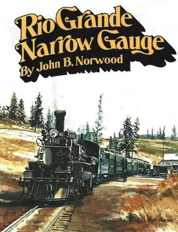 9780911581003: Rio Grande Narrow Gauge