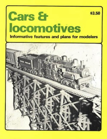 9780911581157: Cars and Locomotives: Informative Features and Plans for Modelers