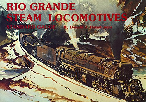 9780911581164: Rio Grande Steam Locomotives: Standard Gauge