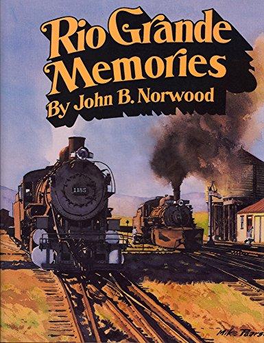 Rio Grande Memories: John B. Norwood