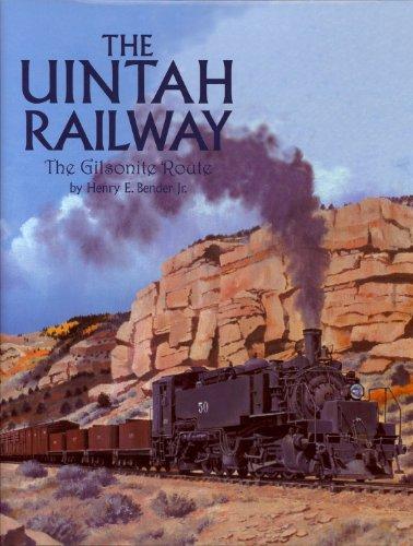 9780911581362: Uintah Railway: The Gilsonite Route