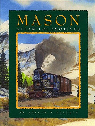 9780911581553: Mason Steam Locomotives