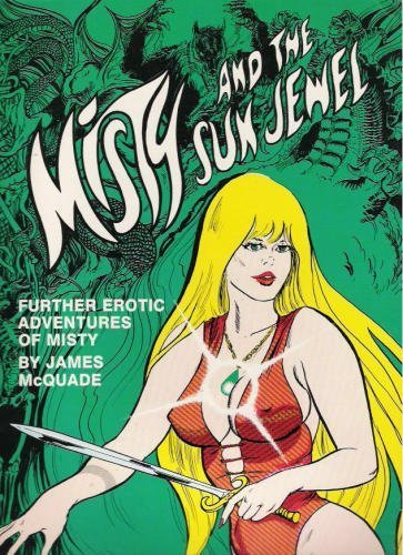 9780911587043: Misty and the sun jewel: Further erotic adventures of Misty