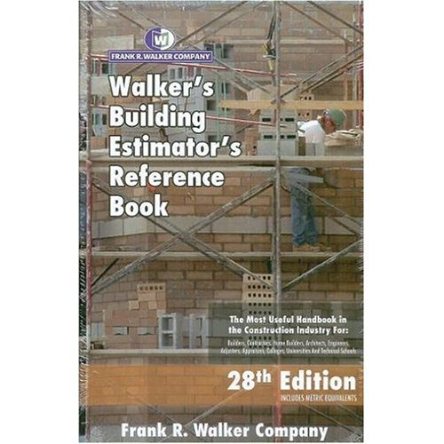 Walker's Building Estimator' Reference Book: Company, Frank R