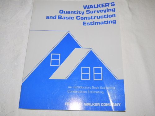 Walker's Quantity Surveying and Basic Construction Estimating: Luther J. Strange;