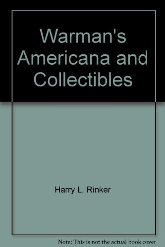 Warman's Americana & Collectibles: Harry L. Rinker