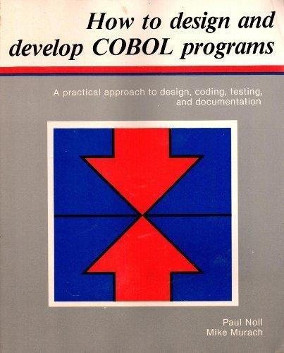 9780911625202: How to Design and Develop Cobol Programs