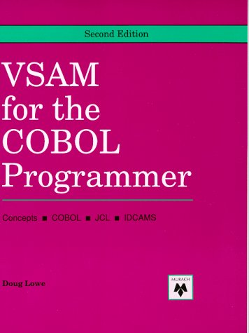 9780911625455: VSAM for the Cobol Programmer: Concepts, Cobol, JCL, IDCAMS