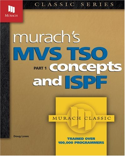 9780911625561: Murach's MVS TSO: Concepts and ISPF (Pt.1)