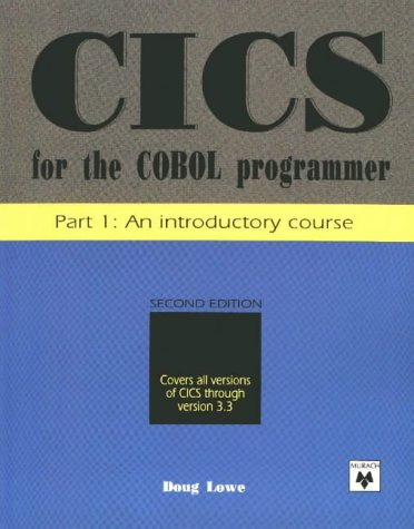9780911625608: Cics for the Cobol Programmer: An Introductory Course (Pt. 1)