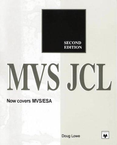 9780911625851: MVS JCL: MVS/370, MVS/XA, JES 2, JES 3