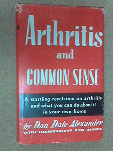 9780911638011: Arthritis and Common Sense