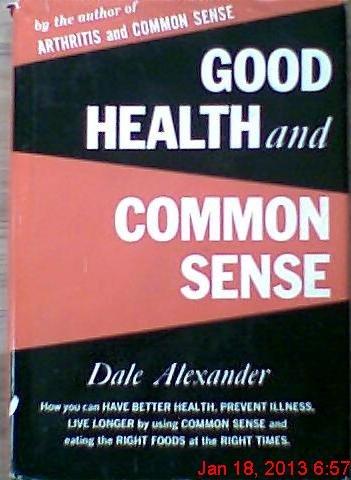 9780911638035: Good Health and Common Sense
