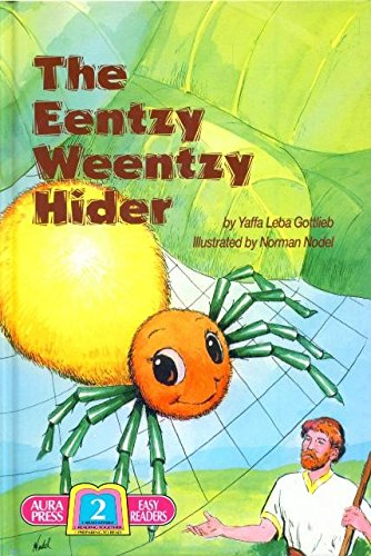 9780911643190: The eentzy weentzy hider: A story about King David and the spider (Aura Press easy readers)