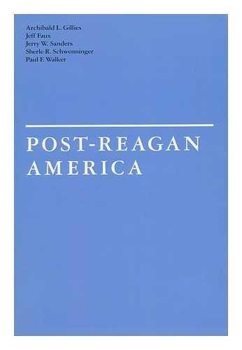 Post-Reagan America: Jeff Faux; Archibald