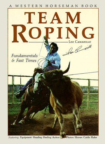 9780911647006: Team Roping (A Western Horseman Book)