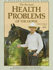 Health Problems of the Horse: Vorhes, Gary & Robert M. Miller
